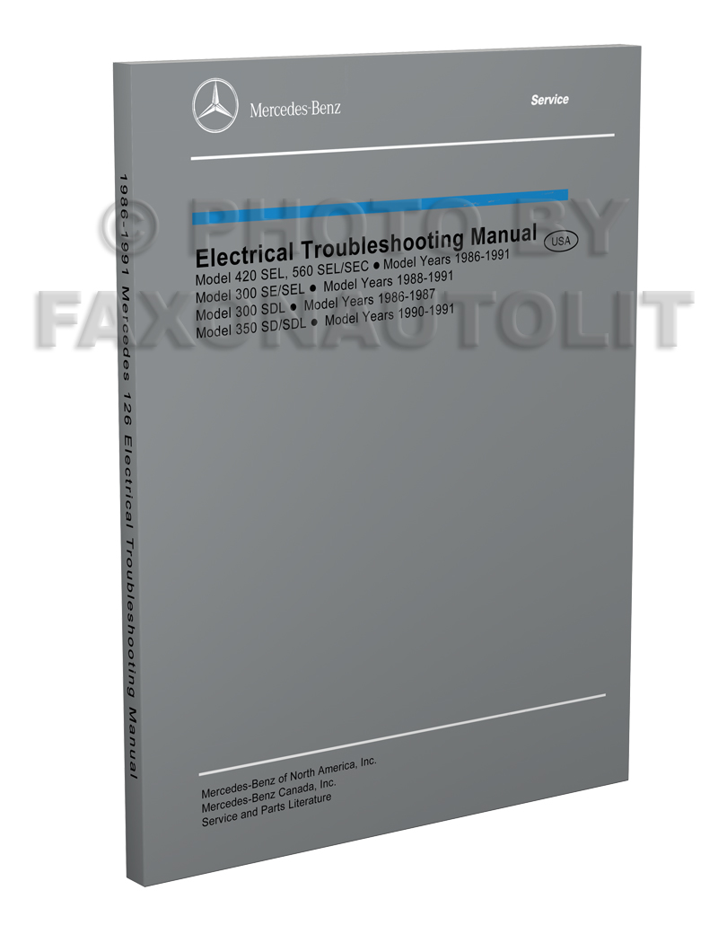 1986-1991 Mercedes 126 Electrical Troubleshooting Manual Reprint ...
