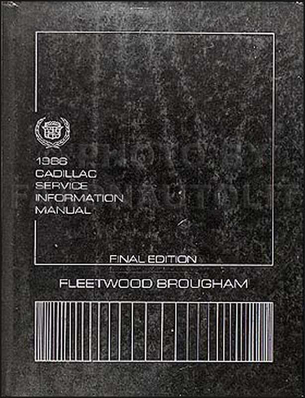 1986 cadillac fleetwood brougham repair shop manual original rh faxonautoliterature com 1998 Cadillac 1998 Cadillac