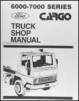 1986 Ford Cargo Truck Repair Manual Original 6000-7000