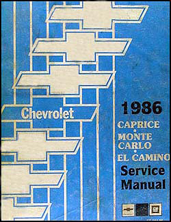 chevrolet monte carlo service manuals shop owner maintenance 1986 chevy big car repair manual original caprice monte carlo el camino gmc