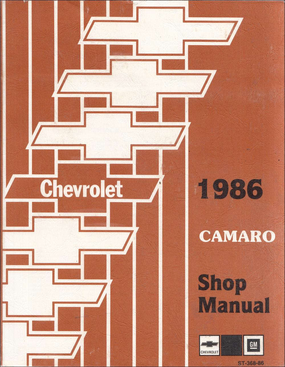 1986 chevy camaro repair shop manual original rh faxonautoliterature com 1986 camaro repair manual pdf 1990 Camaro