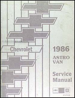 1986 chevrolet astro van repair shop manual original rh faxonautoliterature com
