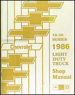 1986 Chevy Truck Repair Shop Manual Original Pickup Blazer Suburban Van FC