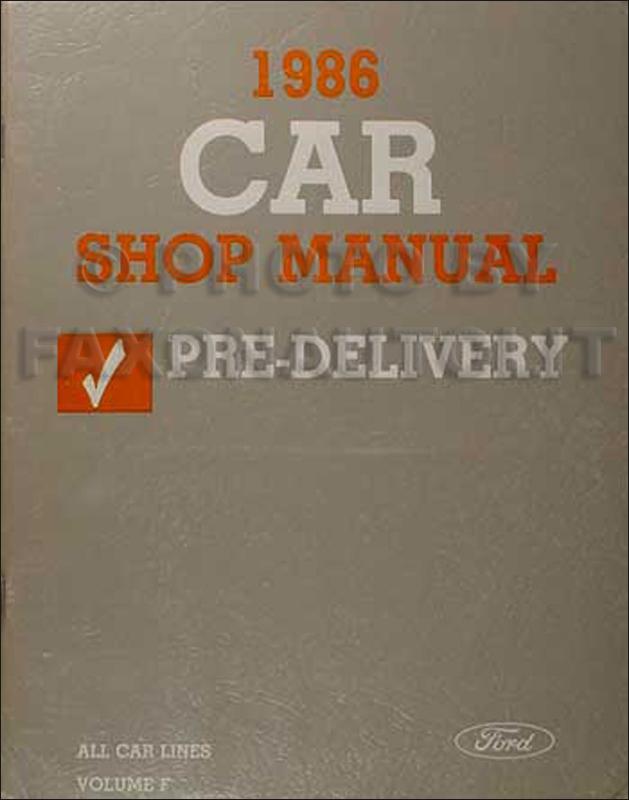 1986 Ford Car Pre-Delivery Manual Original--All Models