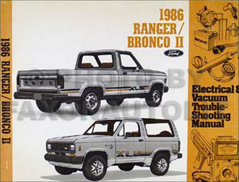 1986FordRangerBroncoIIEVTM 1986 ford ranger and bronco ii electrical troubleshooting manual