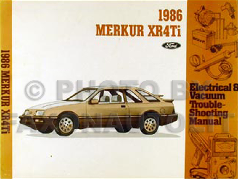 1986 merkur xr4ti electrical vacuum troubleshooting manual original rh faxonautoliterature com 1989 Merkur Scorpio 1989 Mercury Merkur XR4Ti