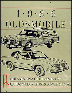 1986 olds cutlass supreme \u0026 salon, custom cruiser repair shop manual 1986 Oldsmobile Cutlass 442 1986 olds cutlass supreme \u0026 salon, custom cruiser repair shop manual orig