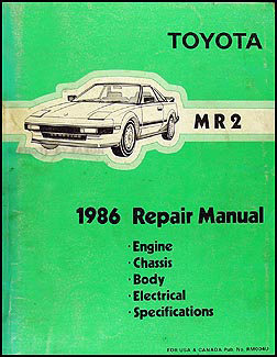 1986 toyota mr2 repair shop manual original rh faxonautoliterature com 1991 Toyota MR2 1989 Toyota MR2 Supercharged