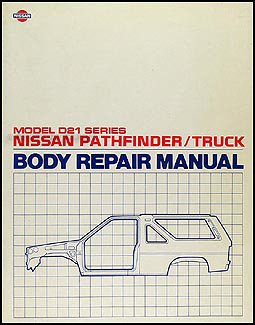 1987 1995 nissan pathfinder and truck body repair shop manual original rh faxonautoliterature com 1995 nissan hardbody service manual 1995 nissan hardbody service manual