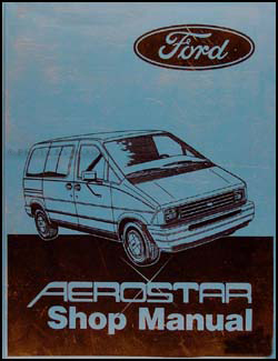 1987 ford aerostar original repair shop manual rh faxonautoliterature com Ford Aerostar Interior ford aerostar repair manual
