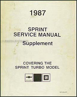 1987 chevy sprint turbo repair shop manual supplement rh faxonautoliterature com Sprint Cars Chevt Sprint