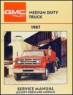 1987GMMDTORM 1987 gmc medium duty truck repair shop manual original 4000 7000 1979 Pontiac Wiring Diagram at n-0.co