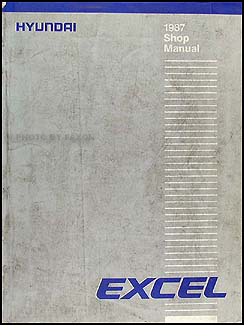 1987 hyundai excel repair shop manual original rh faxonautoliterature com