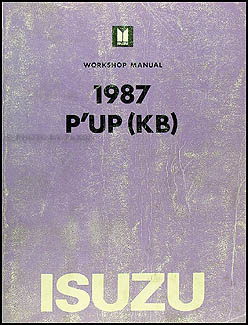 1987 Isuzu P'up Repair Manual Original