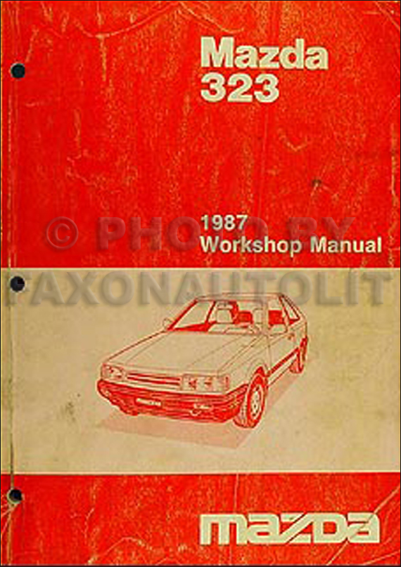 1987 Mazda 323 Repair Shop Manual Originalrhfaxonautoliterature: Mazda 323 Hatchback Wiring Diagram At Elf-jo.com