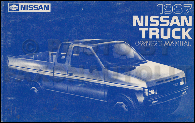 1987 nissan pickup truck owner s manual original d21 model rh faxonautoliterature com Nissan Pickup 4x4 Used Nissan Pickup Trucks