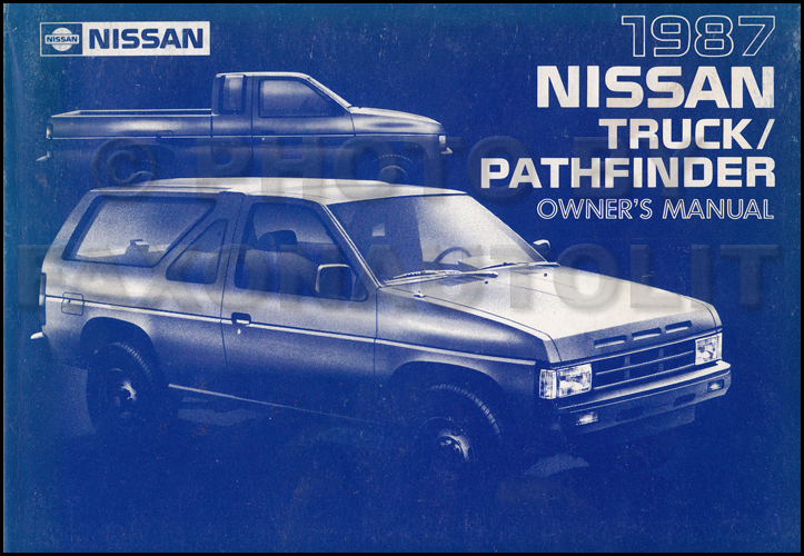 1987 nissan truck and pathfinder owner s manual original rh faxonautoliterature com 1990 nissan sentra repair manual pdf Nissan Murano