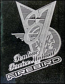 1987 Pontiac Firebird & Trans Am Repair Manual Original