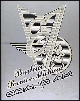 1987 Pontiac Grand Am Repair Manual Original