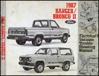 1987 ford ranger and bronco ii repair shop manual original. Black Bedroom Furniture Sets. Home Design Ideas