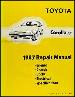 1987 toyota corolla rwd repair shop manual original rh faxonautoliterature com Toyota Carina 1987 Toyota Corolla FX16