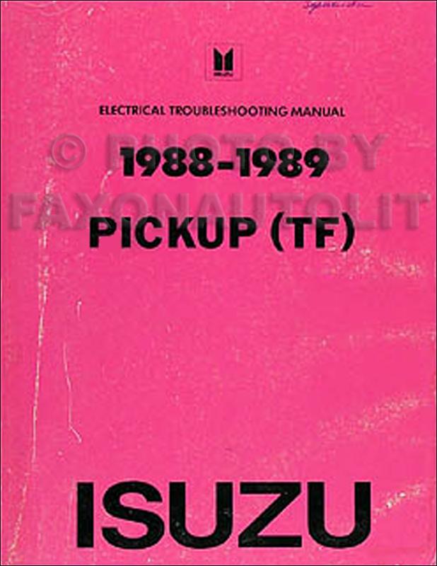 19881989 Isuzu Pickup Electrical Manual Originalrhfaxonautoliterature: 1988 Isuzu Pickup Truck Wiring Diagram At Elf-jo.com