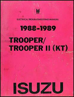 1988 1989 isuzu trooper ii electrical troubleshooting manual original 1989 Isuzu Trooper Off-Road 1989 Isuzu Trooper Wiring #12