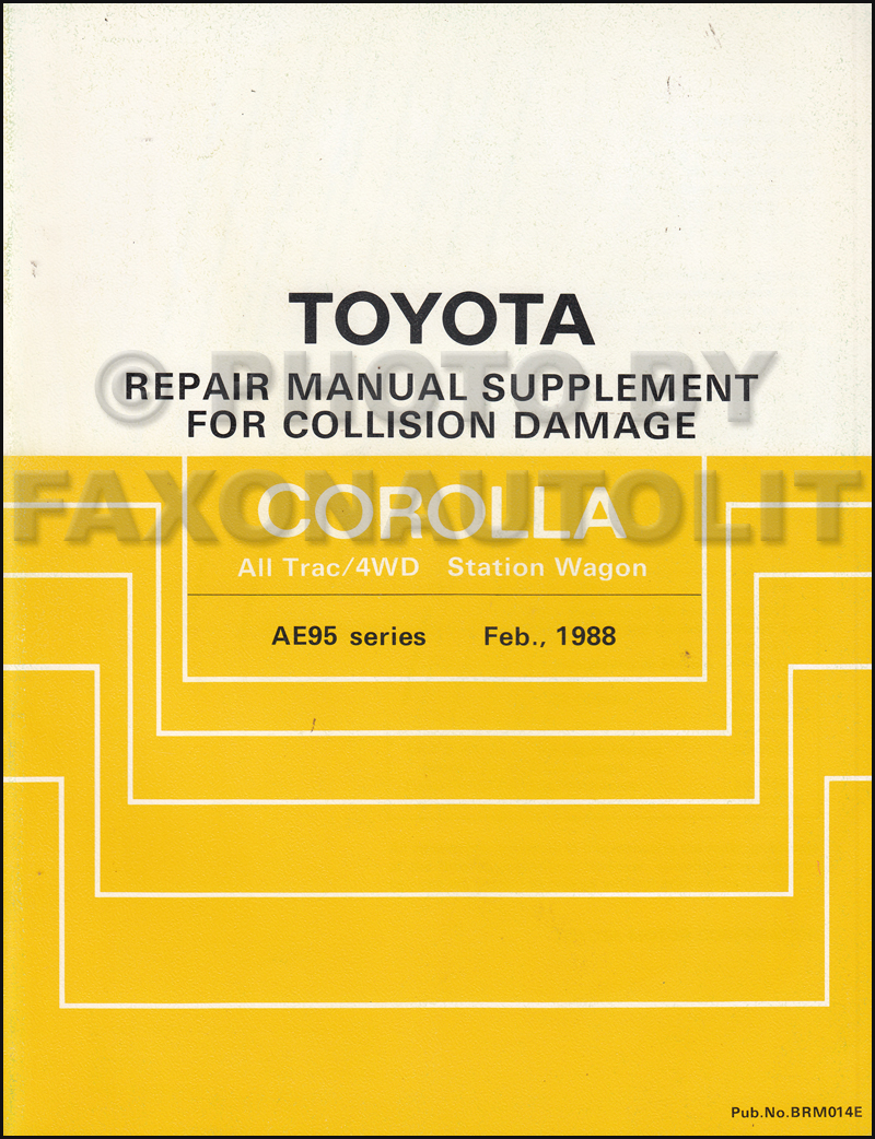 1988-1992 Toyota Corolla All Trac/4WD Body Collision Manual Station Wagon  Supplement