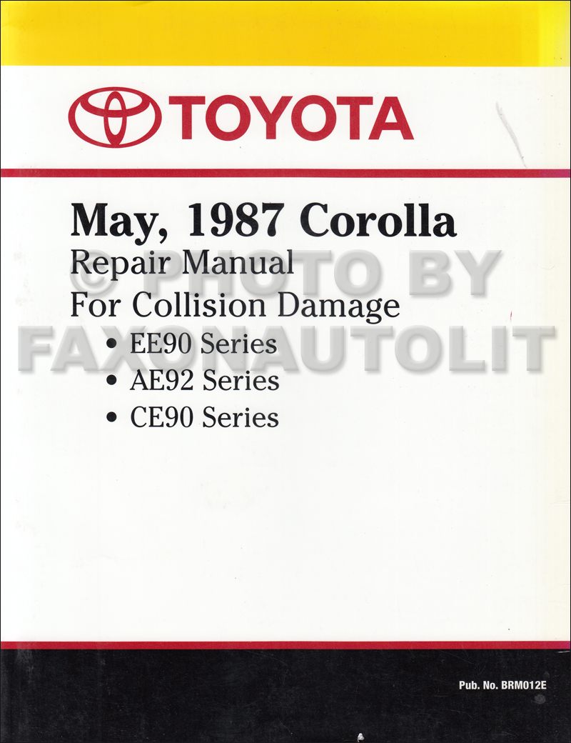 19881992 Toyota Corolla Body Collision Manual Factory Reprint