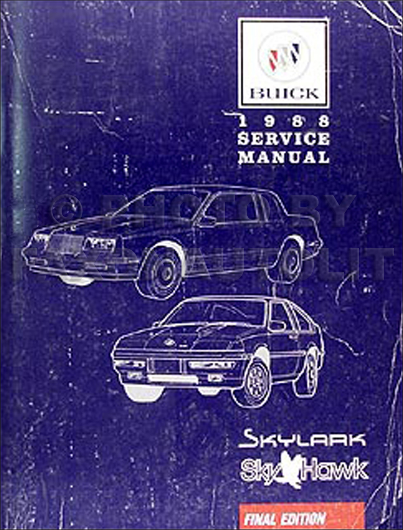 1988 Buick Skylark & Skyhawk Shop Manual Original