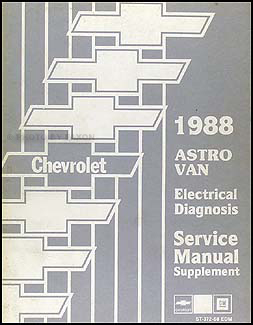 1988 Chevy Astro Van Electrical Diagnosis Manual Original