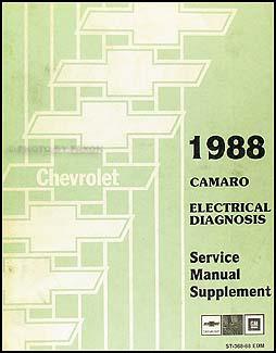 1988 chevy camaro electrical diagnosis manual original rh faxonautoliterature com 1999 Camaro 1989 Camaro