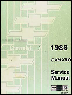 1988 chevy camaro repair shop manual original rh faxonautoliterature com 1995 Camaro 1989 Camaro