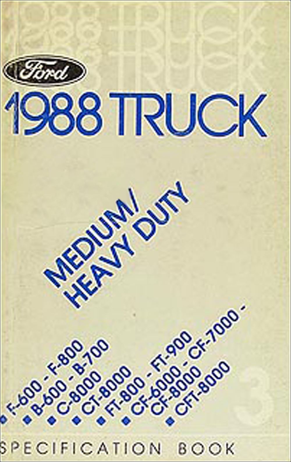 1988 Ford Medium Heavy Truck Service Spec Book F600 F800 Ft800 Ft900 600