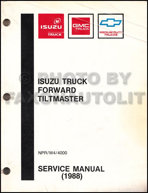 1988 Isuzu NPR amp Chevy GMC W4 Tiltmaster Truck Repair Shop