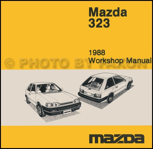 1988 Mazda 323 Hatchback And Sedan Repair Shop Manual Originalrhfaxonautoliterature: Mazda 323 Hatchback Wiring Diagram At Elf-jo.com