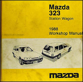 1988 mazda 323 station wagon repair shop manual original rh faxonautoliterature com 1988 mazda 323 repair manual Coupe Mazda Astina