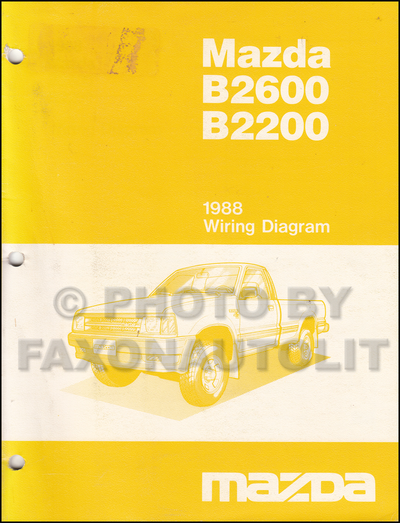 1988 Mazda B2600 B2200 Pickup Truck Wiring Diagram Manual