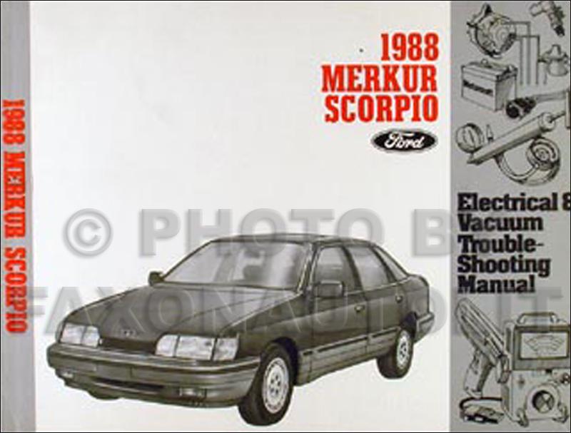 1988 Merkur Scorpio Electrical And Vacuum Troubleshooting Manualrhfaxonautoliterature: 1988 Merkur Xr4ti Wiring Diagram At Cicentre.net