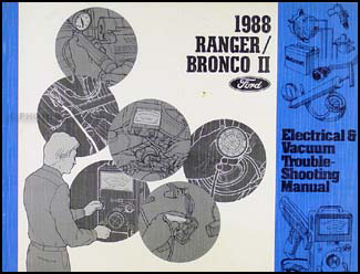 1988 Ford Ranger and Bronco II Electrical Troubleshooting Manual