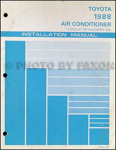 1988 Toyota Corolla All-Trac and Camry V6 A/C Installation Manual Original