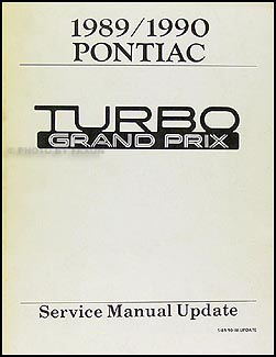1989   1990       Pontiac    Turbo    Grand       Prix    Repair Shop Manual