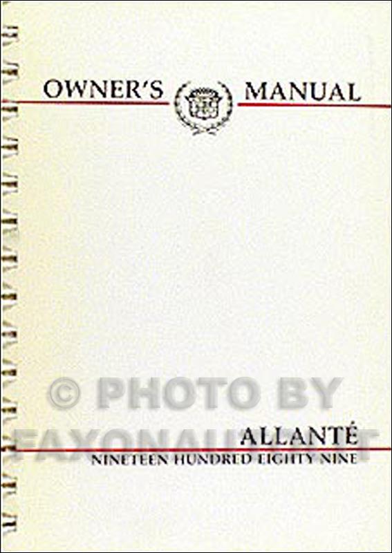 1989 cadillac allante owner s manual original rh faxonautoliterature com Cadillac Allante Interior 1987 Cadillac Allante Review