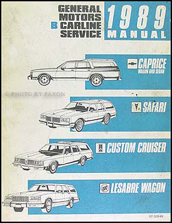 1989 repair shop manual caprice safari custom cruiser estate wagon rh faxonautoliterature com 1996 Chevrolet 1996 Caprice Lt1 Specs
