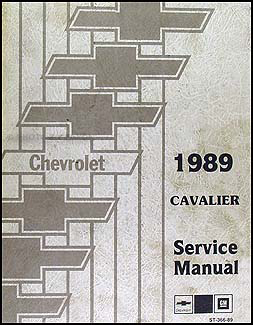 1989 chevy cavalier repair shop manual original rh faxonautoliterature com cavalier service manual pdf 2004 cavalier service manual