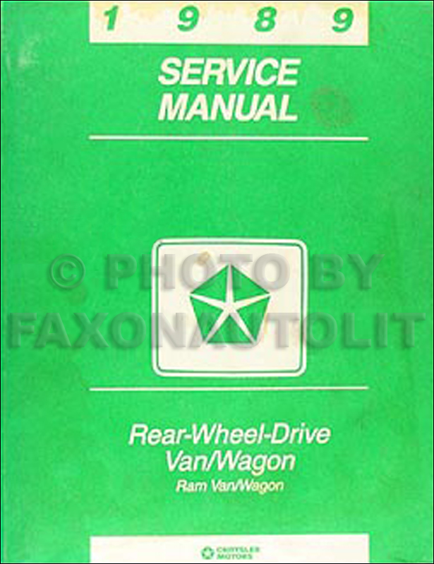 1989 Dodge Ram Van & Wagon Shop Manual Original B100-B350