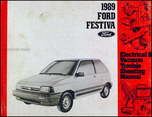 ford festiva service manuals shop owner maintenance and repair 1989 ford festiva original electrical vacuum troubleshooting manual
