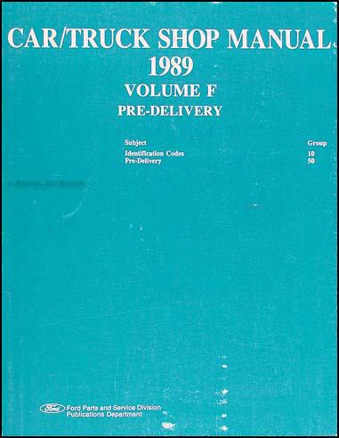 1989 Maintenance & Lubrication Manual Original --FoMoCo All Models