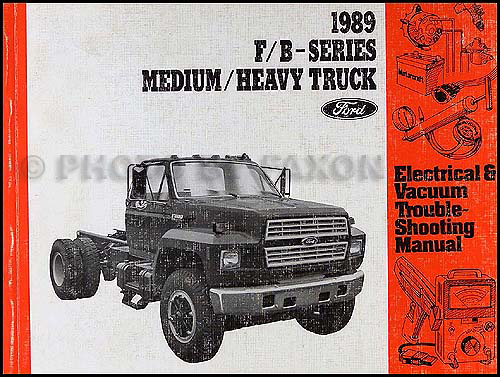 1989 ford f and b 600 900 truck electrical troubleshooting manual rh faxonautoliterature com 1995 ford f800 wiring diagram 1997 ford f800 wiring diagram