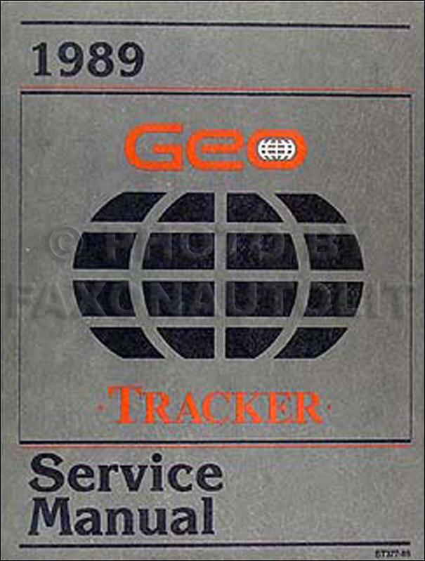 1989 geo tracker repair shop manual original rh faxonautoliterature com 1996 geo tracker repair manual pdf geo tracker repair manual free